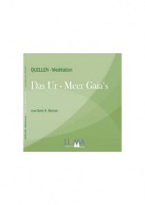 Das Ur – Meer Gaia's von Doris K. Becker